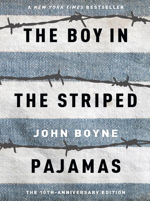 Title details for The Boy in the Striped Pajamas by John Boyne - Available