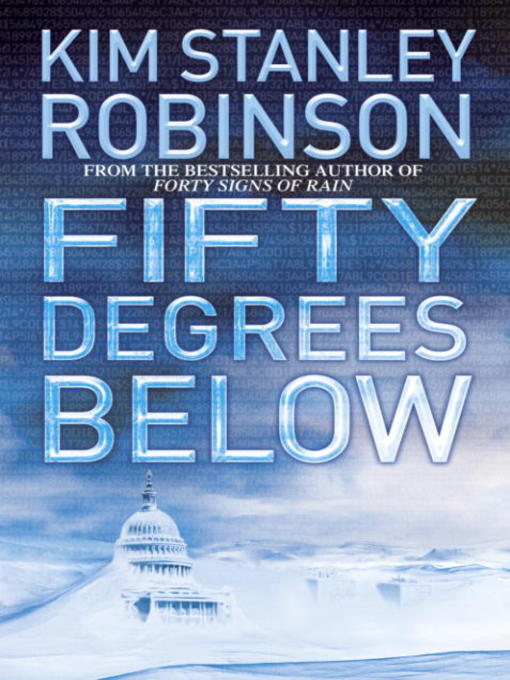 Title details for Fifty Degrees Below by Kim Stanley Robinson - Available