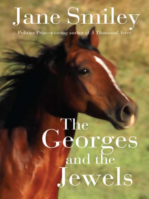 Title details for The Georges and the Jewels by Jane Smiley - Available