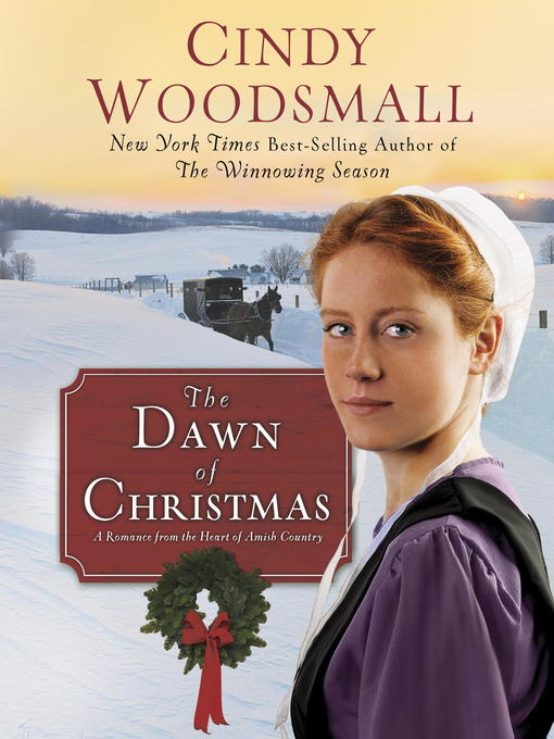 Title details for The Dawn of Christmas by Cindy Woodsmall - Available