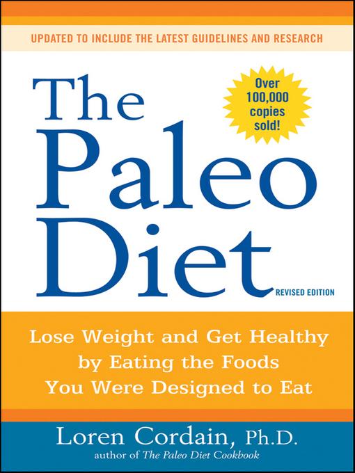 Title details for The Paleo Diet by Loren Cordain - Wait list