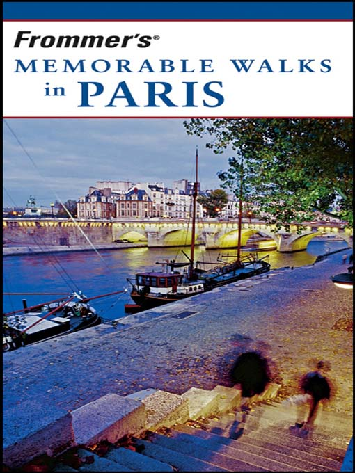 Title details for Frommer's Memorable Walks in Paris by Haas Mroue - Wait list