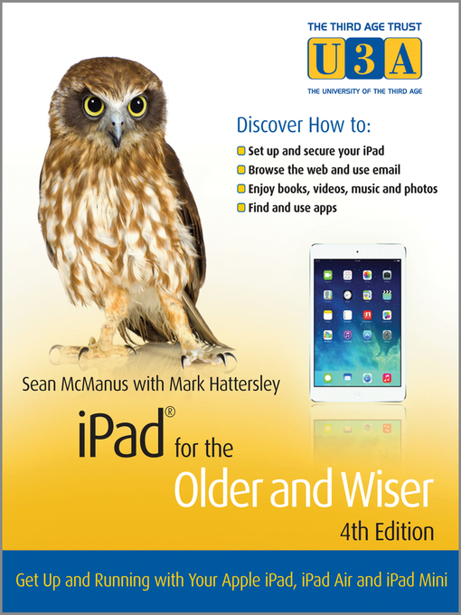Title details for iPad for the Older and Wiser by Sean McManus - Available