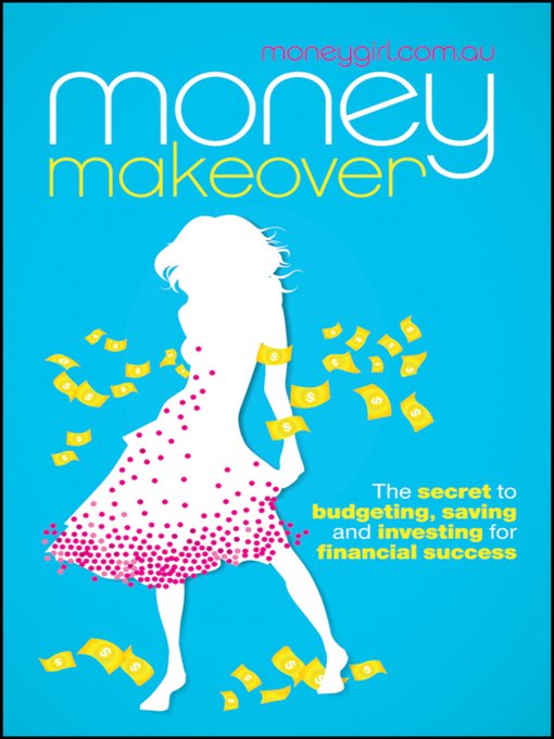 Title details for Money Makeover by moneygirl.com.au - Available