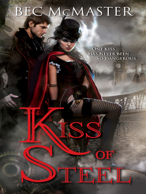 Title details for Kiss of Steel by Bec McMaster - Available