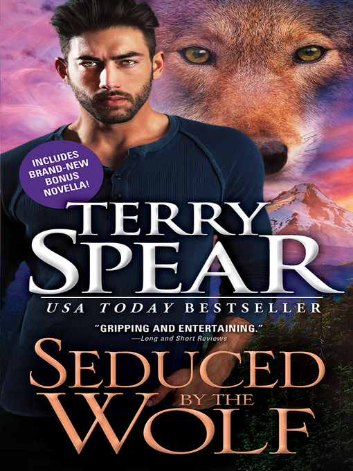 Title details for Seduced by the Wolf by Terry Spear - Available