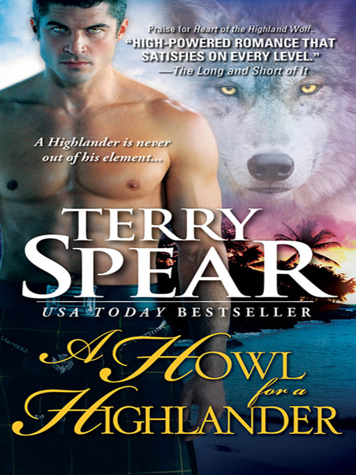 Title details for A Howl for a Highlander by Terry Spear - Available