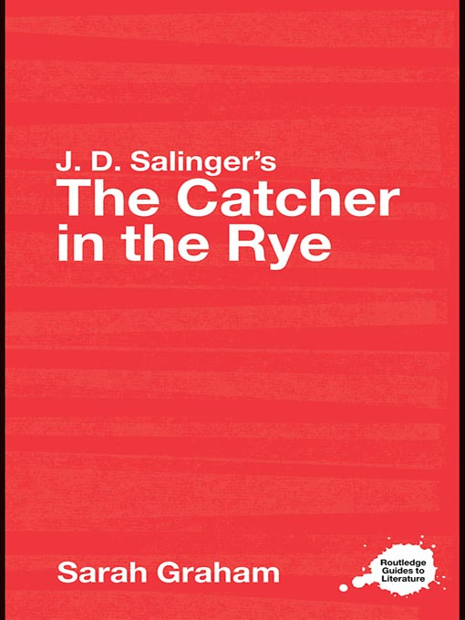 Title details for J.D. Salinger's The Catcher in the Rye by Sarah Graham - Available