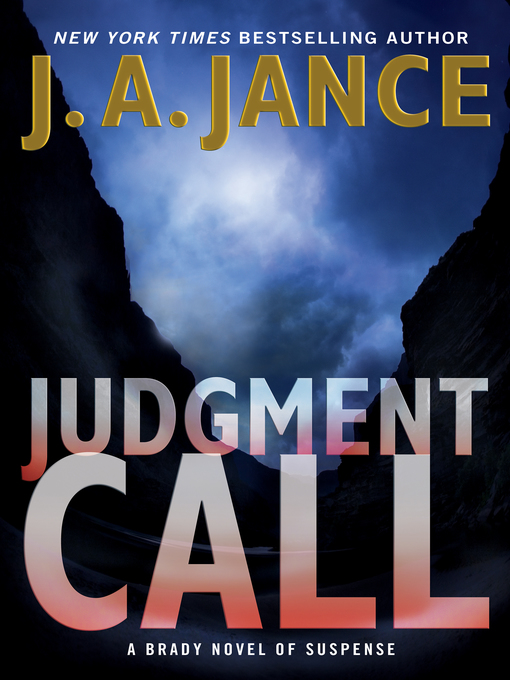 Title details for Judgment Call by J. A. Jance - Wait list