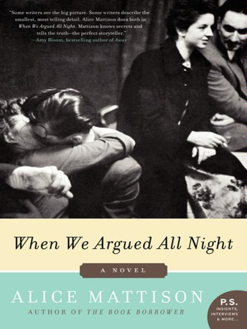 Title details for When We Argued All Night by Alice Mattison - Available