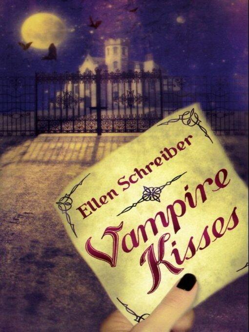 Title details for Vampire Kisses by Ellen Schreiber - Wait list