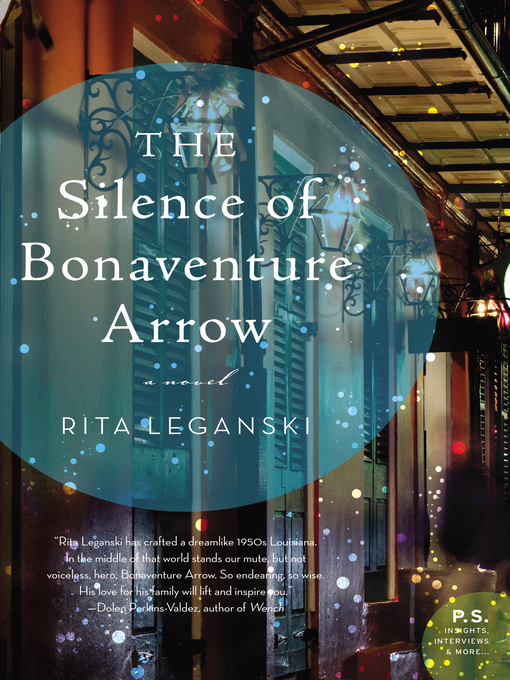 Title details for The Silence of Bonaventure Arrow by Rita Leganski - Available