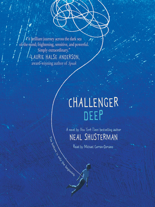 Title details for Challenger Deep by Neal Shusterman - Available
