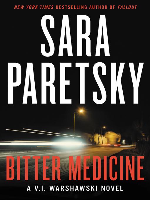 Title details for Bitter Medicine by Sara Paretsky - Wait list