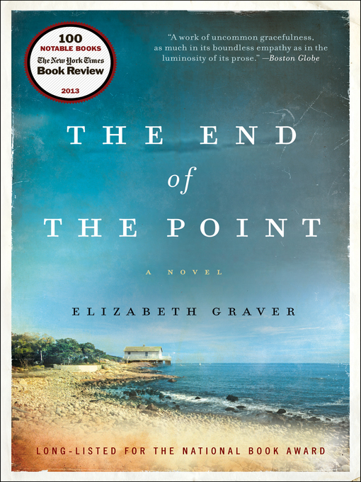 Title details for The End of the Point by Elizabeth Graver - Available