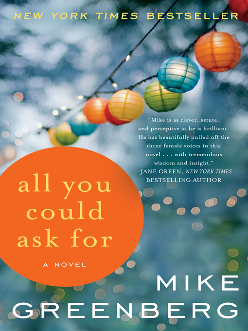 Title details for All You Could Ask For by Mike Greenberg - Wait list