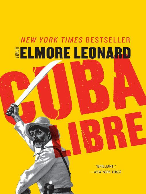 Title details for Cuba Libre by Elmore Leonard - Available