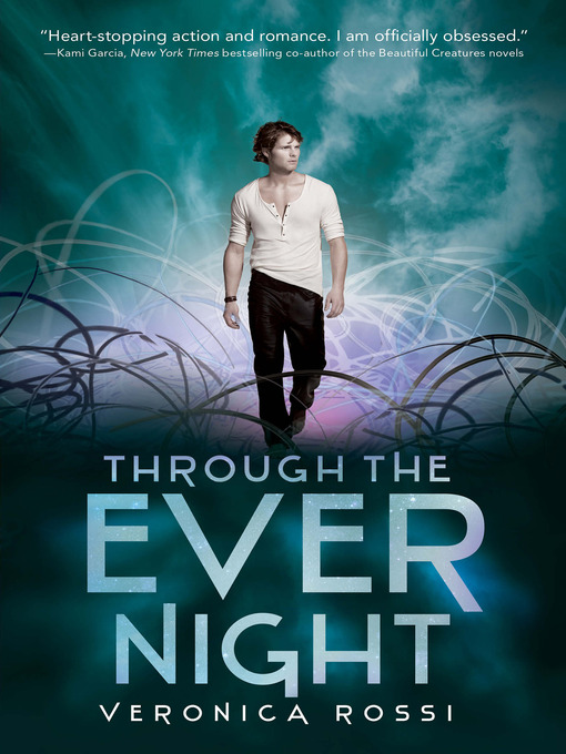 Title details for Through the Ever Night by Veronica Rossi - Available