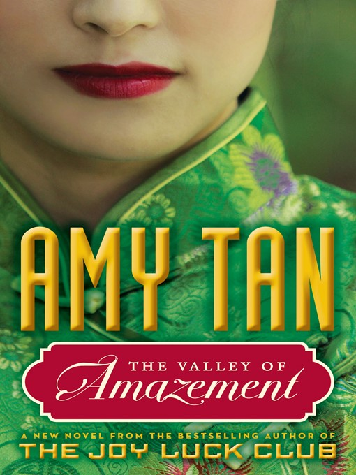 Title details for The Valley of Amazement by Amy Tan - Available