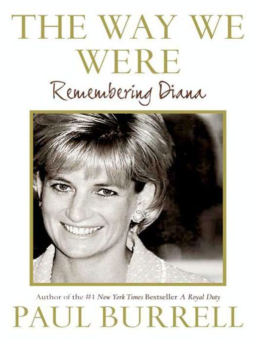 Title details for The Way We Were by Paul Burrell - Available