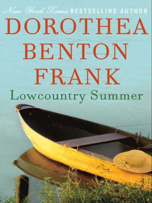 Title details for Lowcountry Summer by Dorothea Benton Frank - Available