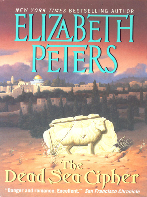 Title details for The Dead Sea Cipher by Elizabeth Peters - Available