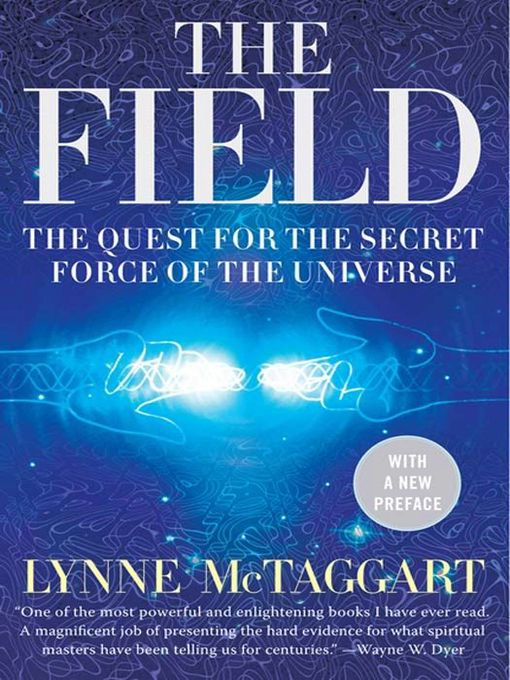 Title details for The Field by Lynne McTaggart - Wait list