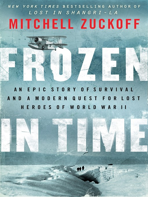 Title details for Frozen in Time by Mitchell Zuckoff - Available