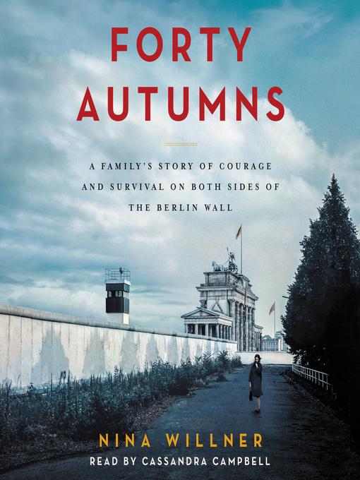 Title details for Forty Autumns by Nina Willner - Wait list