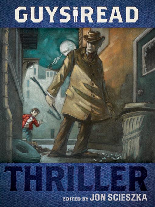 Title details for Thriller by Jon Scieszka - Wait list