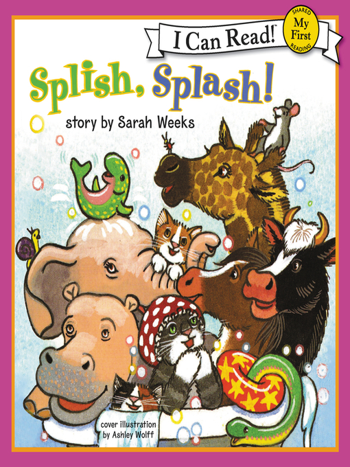 Title details for Splish, Splash! by Sarah Weeks - Available