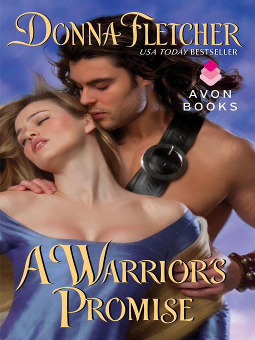 Title details for A Warrior's Promise by Donna Fletcher - Available