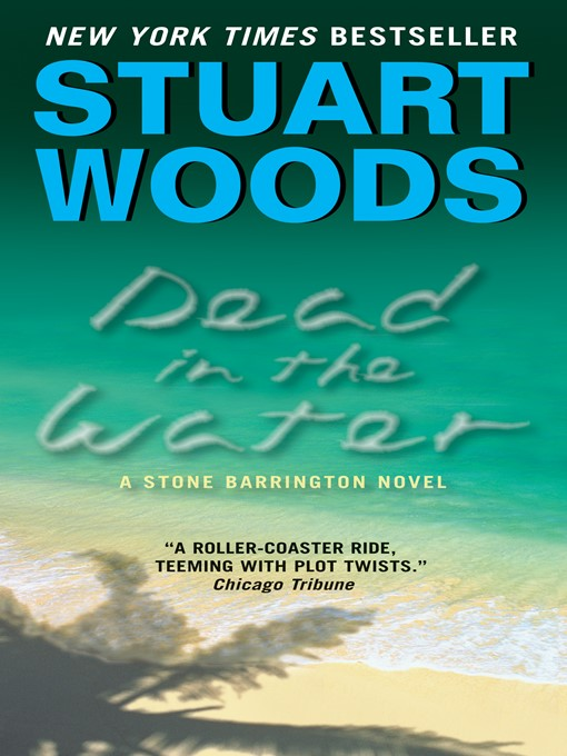 Title details for Dead in the Water by Stuart Woods - Wait list