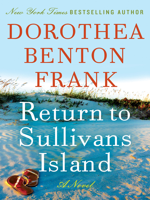 Title details for Return to Sullivans Island by Dorothea Benton Frank - Available