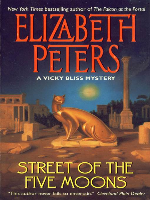 Title details for Street of the Five Moons by Elizabeth Peters - Available