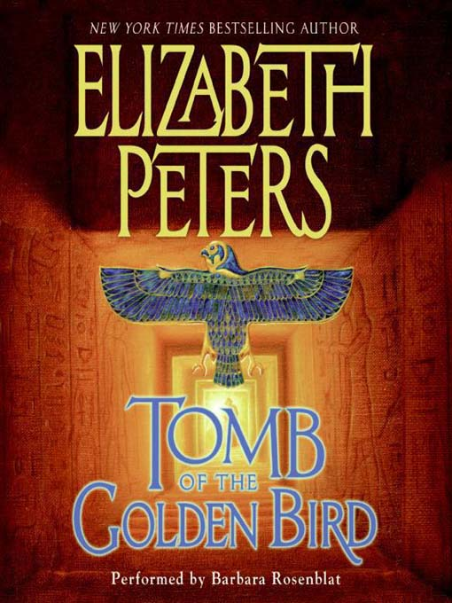 Title details for Tomb of the Golden Bird by Elizabeth Peters - Wait list