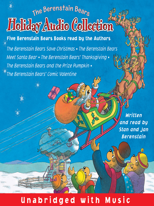 Title details for The Berenstain Bears Holiday Audio Collection by Jan Berenstain - Available