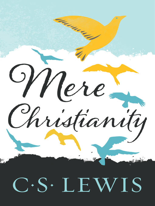 Title details for Mere Christianity by C. S. Lewis - Wait list