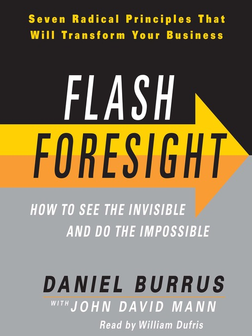 Title details for Flash Foresight by Daniel Burrus - Available