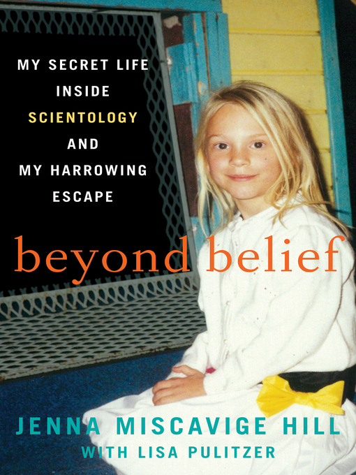 Title details for Beyond Belief by Jenna Miscavige Hill - Wait list