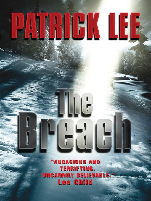 Title details for The Breach by Patrick Lee - Wait list