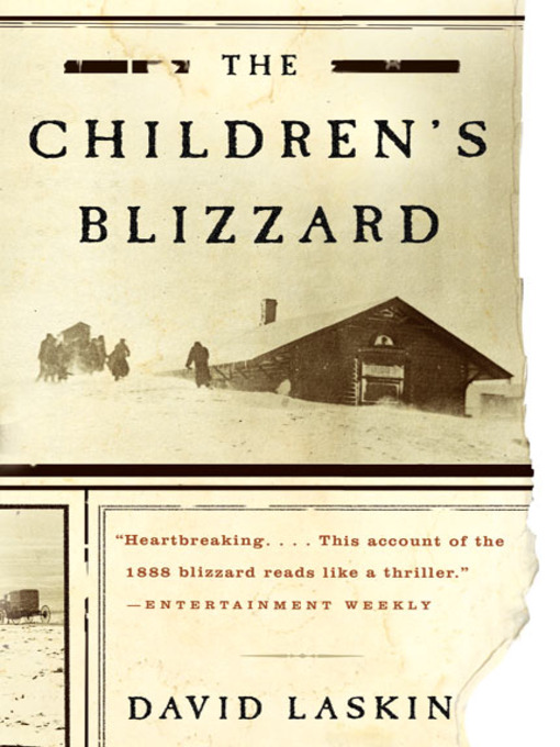 Title details for The Children's Blizzard by David Laskin - Wait list