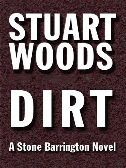 Title details for Dirt by Stuart Woods - Available