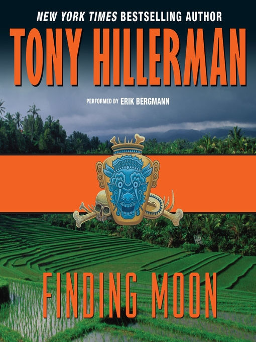 Title details for Finding Moon by Tony Hillerman - Available