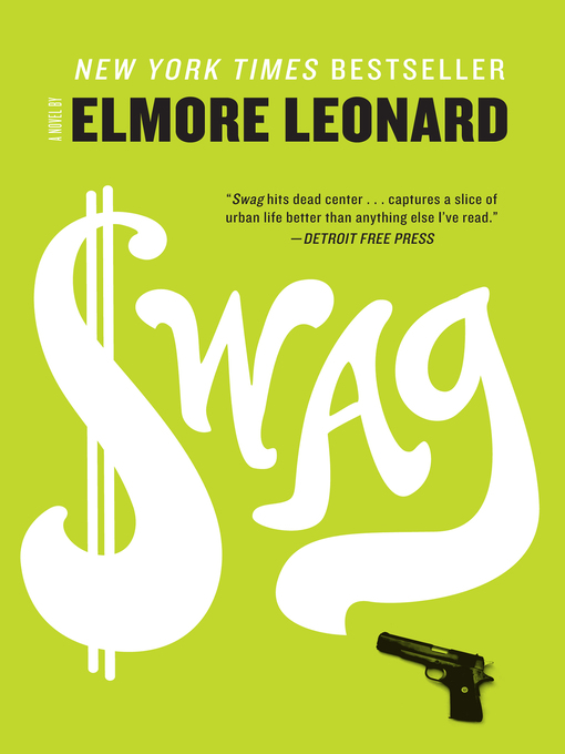 Title details for Swag by Elmore Leonard - Wait list