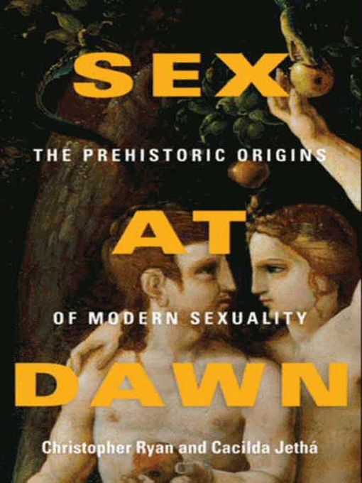 Title details for Sex at Dawn by Christopher Ryan - Available