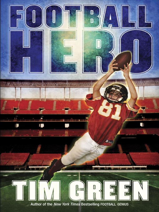 Title details for Football Hero by Tim Green - Wait list
