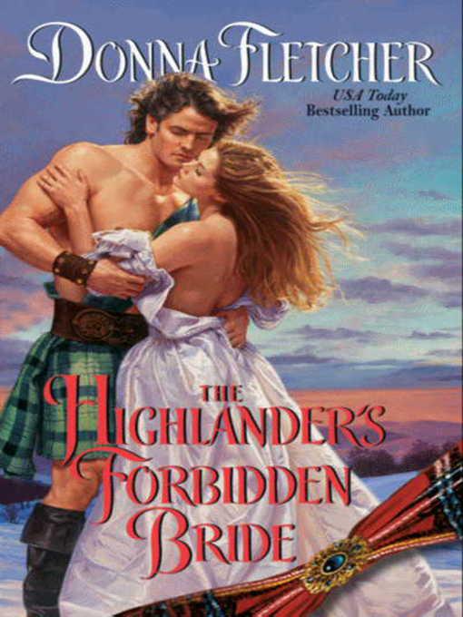 Title details for The Highlander's Forbidden Bride by Donna Fletcher - Available