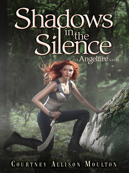 Title details for Shadows in the Silence by Courtney Allison Moulton - Available