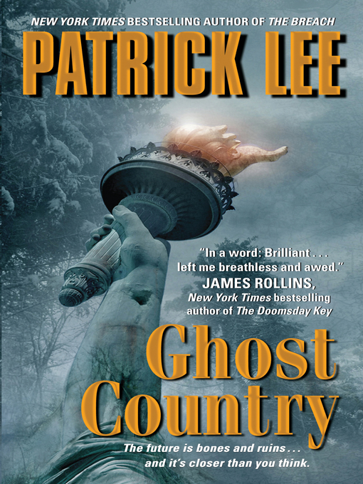 Title details for Ghost Country by Patrick Lee - Available